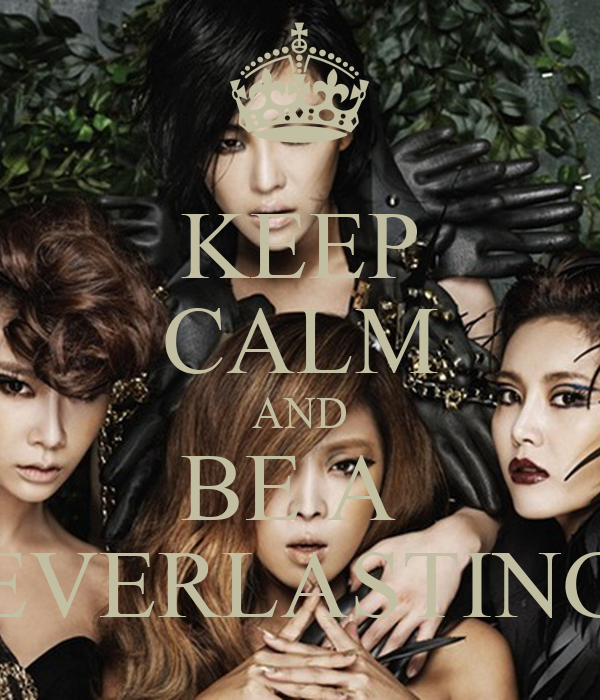 KEEP CALM AND BE A  EVERLASTING