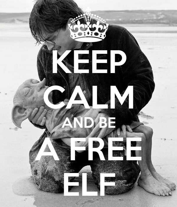 KEEP CALM AND BE A FREE ELF