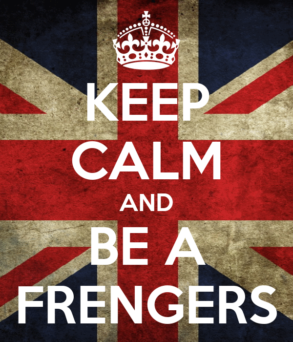 KEEP CALM AND BE A FRENGERS