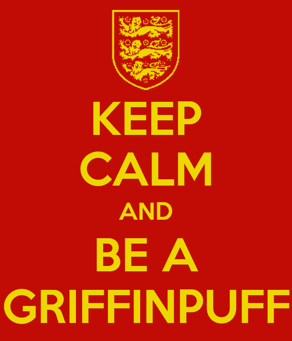 KEEP CALM AND BE A GRIFFINPUFF
