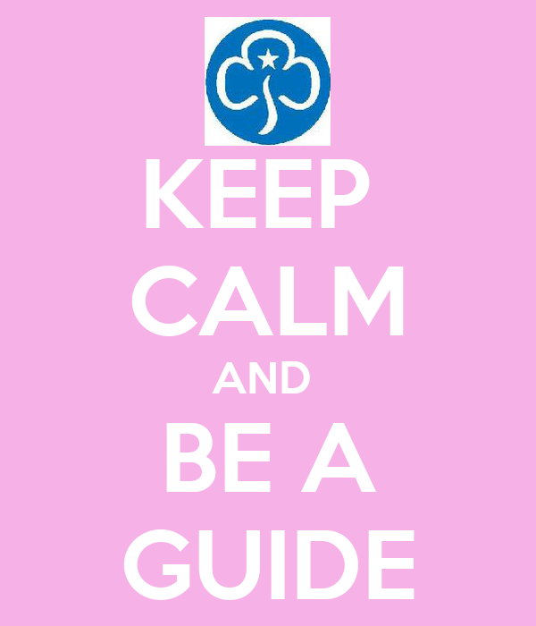 KEEP  CALM AND  BE A GUIDE