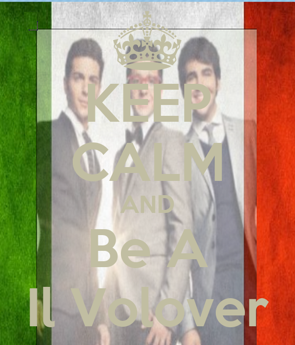 KEEP CALM AND Be A Il Volover