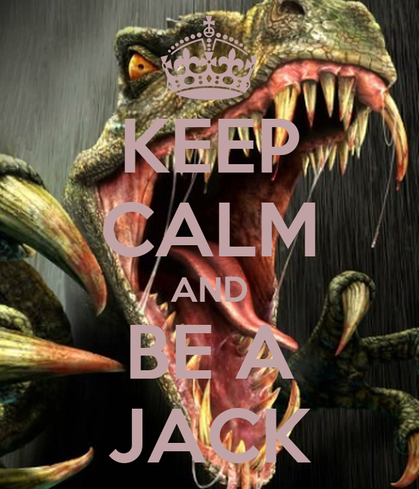 KEEP CALM AND BE A JACK