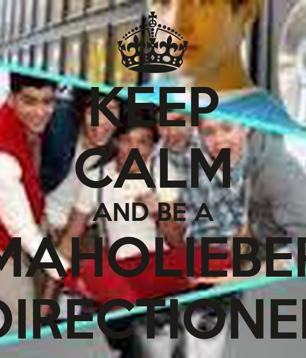 KEEP CALM AND BE A MAHOLIEBER DIRECTIONER