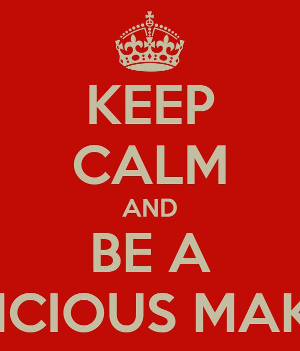 KEEP CALM AND BE A NHADLICIOUS MAKASSAR