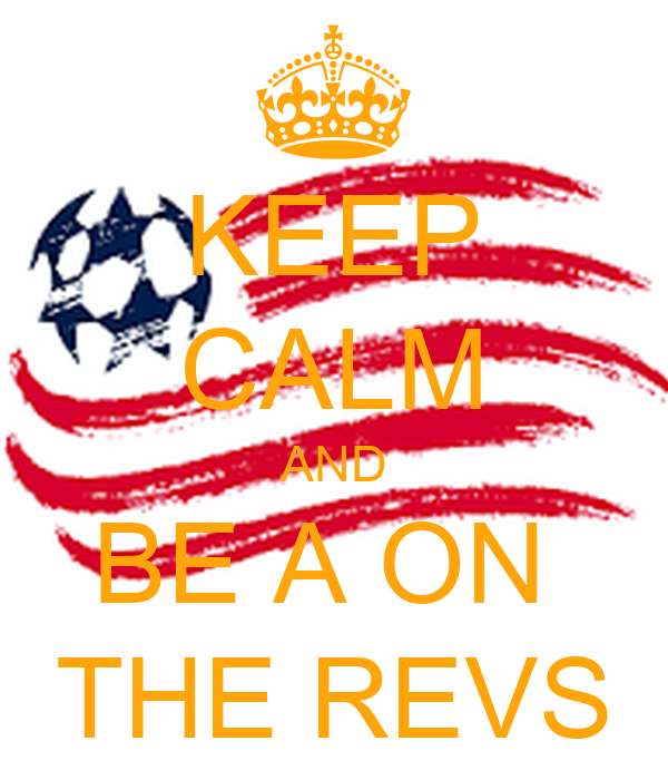 KEEP CALM AND BE A ON  THE REVS