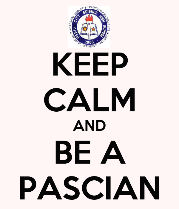 KEEP CALM AND BE A PASCIAN