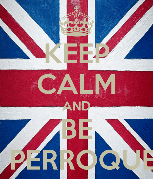 KEEP CALM AND BE A PERROQUET