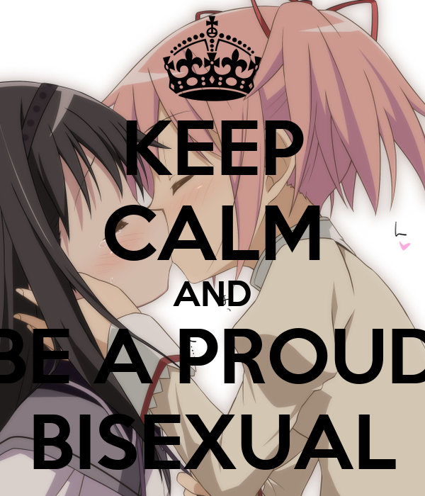 KEEP CALM AND BE A PROUD BISEXUAL