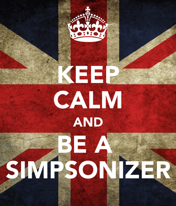 KEEP CALM AND BE A  SIMPSONIZER