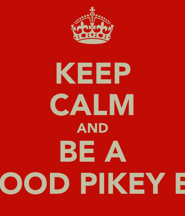 KEEP CALM AND BE A STROOD PIKEY BOH