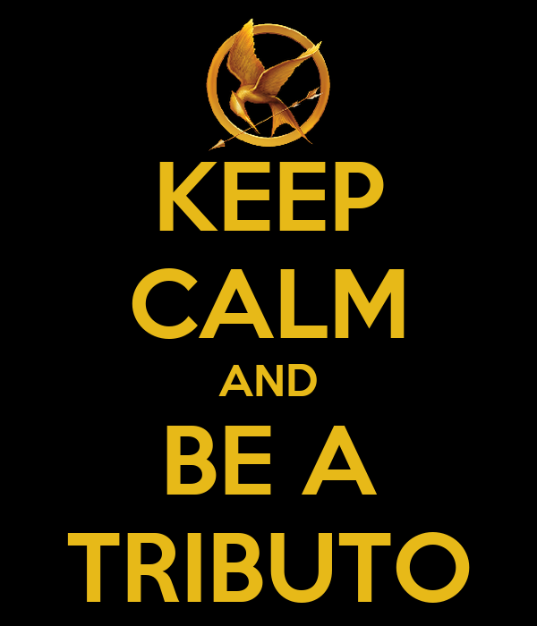 KEEP CALM AND BE A TRIBUTO