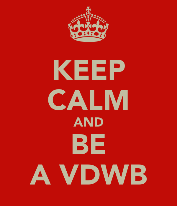KEEP CALM AND BE A VDWB