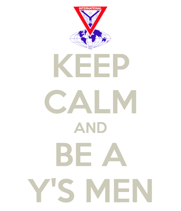 KEEP CALM AND BE A Y'S MEN