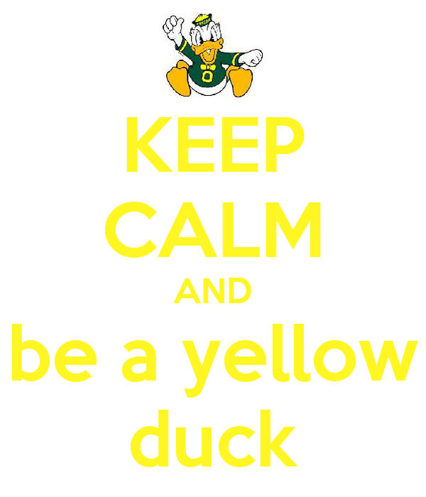 KEEP CALM AND be a yellow duck