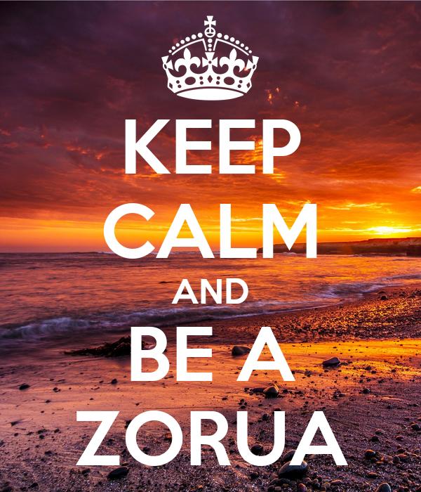 KEEP CALM AND BE A ZORUA