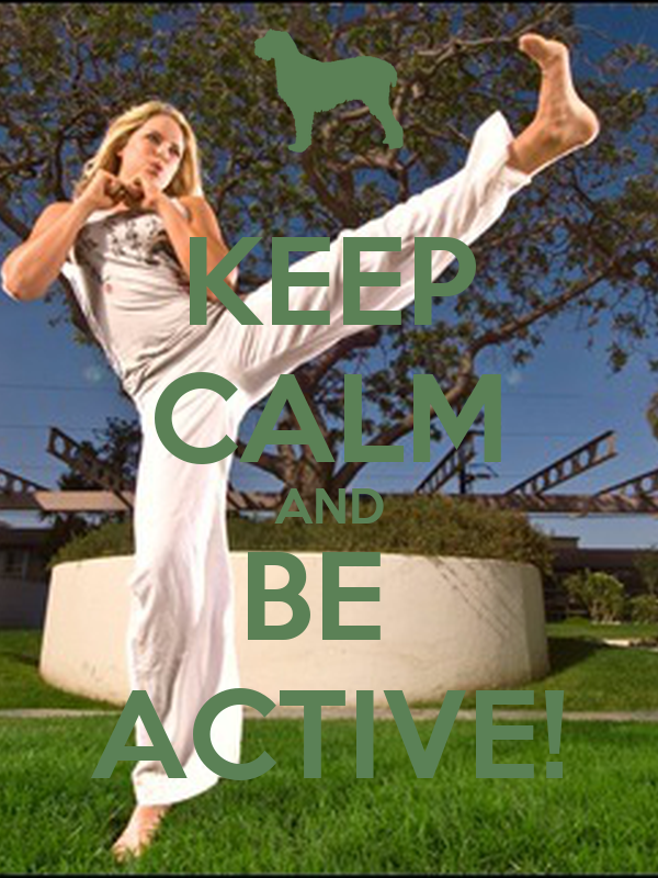 KEEP CALM AND BE  ACTIVE!