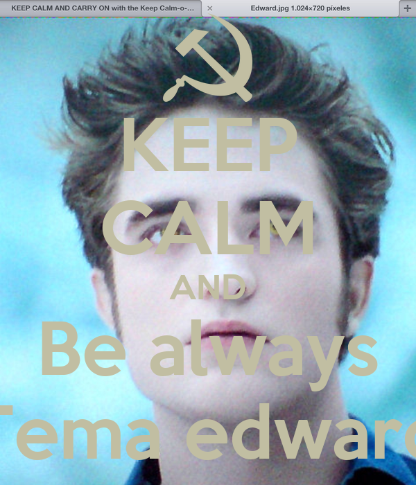 KEEP CALM AND Be always Tema edward