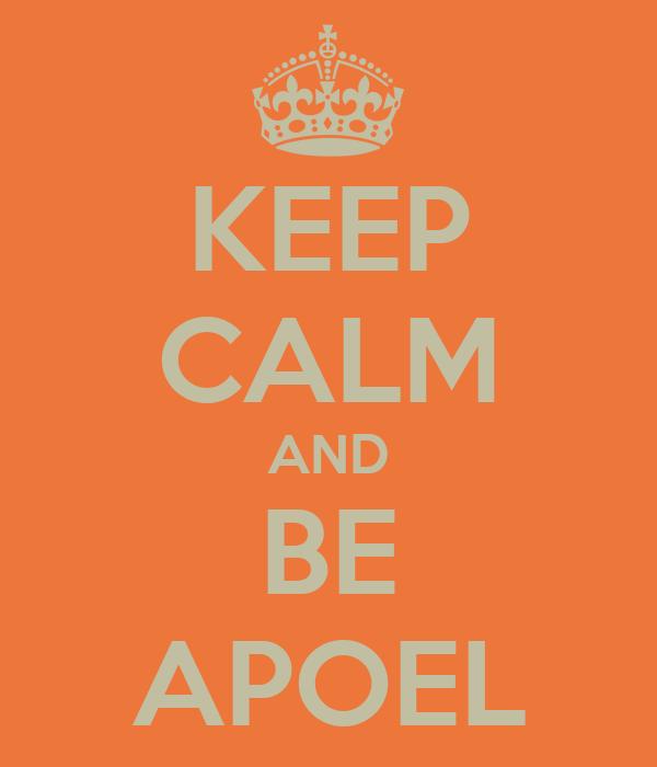 KEEP CALM AND BE APOEL