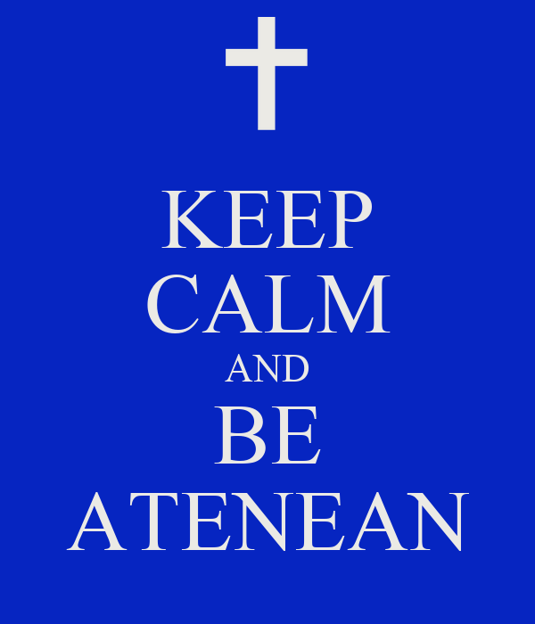 KEEP CALM AND BE ATENEAN