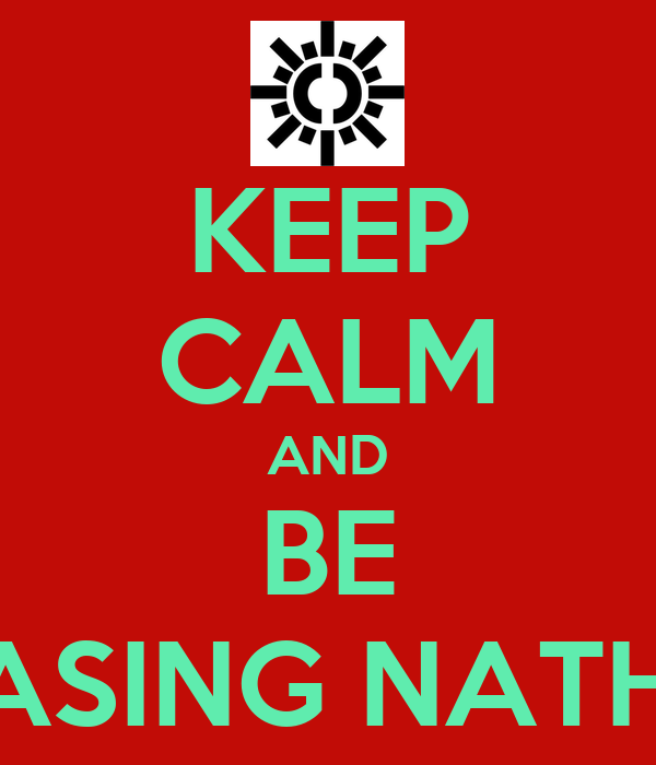 KEEP CALM AND BE CHASING NATHAN
