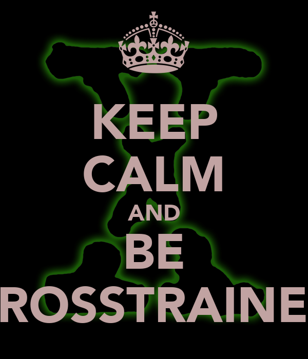 KEEP CALM AND BE CROSSTRAINED