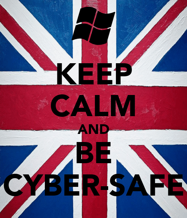KEEP CALM AND BE CYBER-SAFE