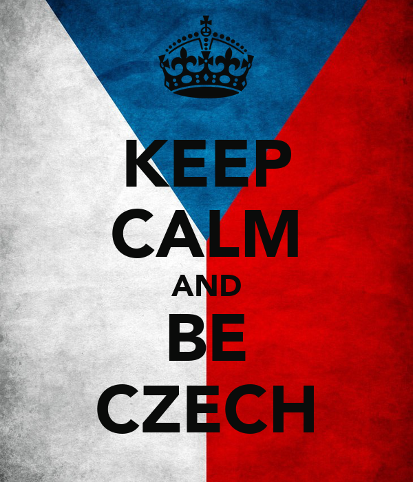 KEEP CALM AND BE CZECH