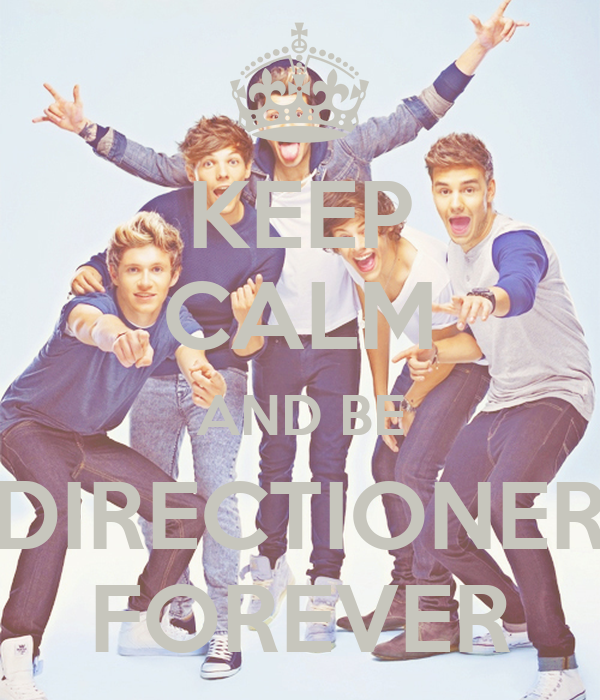 KEEP CALM AND BE DIRECTIONER FOREVER