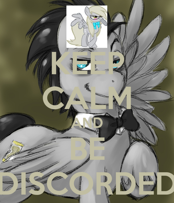 KEEP CALM AND BE DISCORDED
