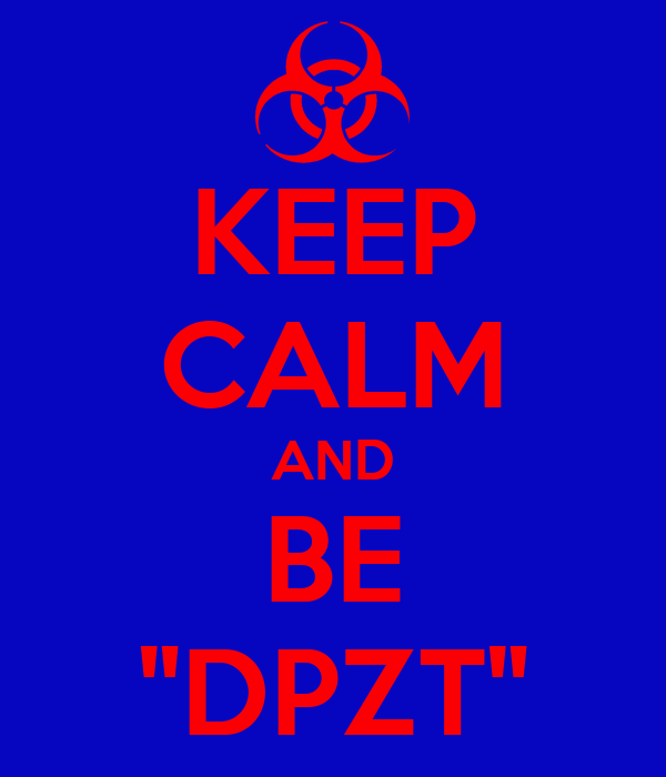 """KEEP CALM AND BE """"DPZT"""""""