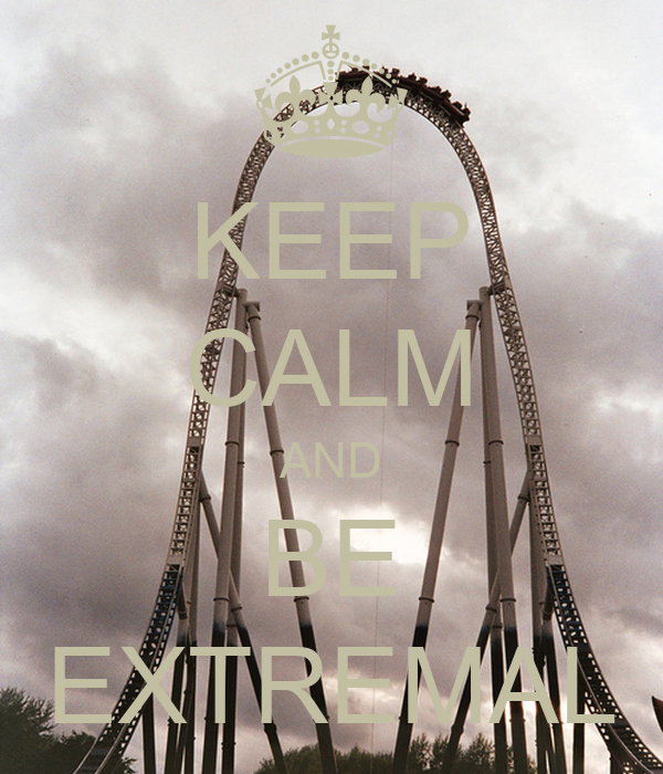 KEEP CALM AND BE EXTREMAL