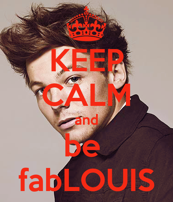 KEEP CALM and be  fabLOUIS