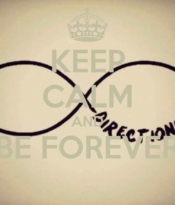 KEEP CALM AND BE FOREVER