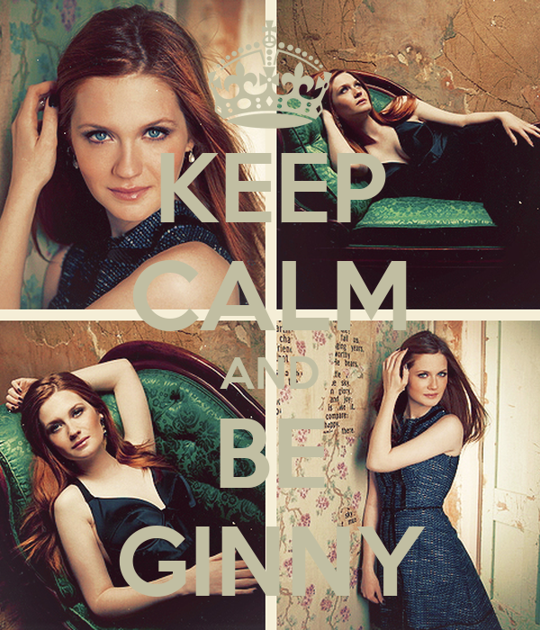 KEEP CALM AND BE GINNY