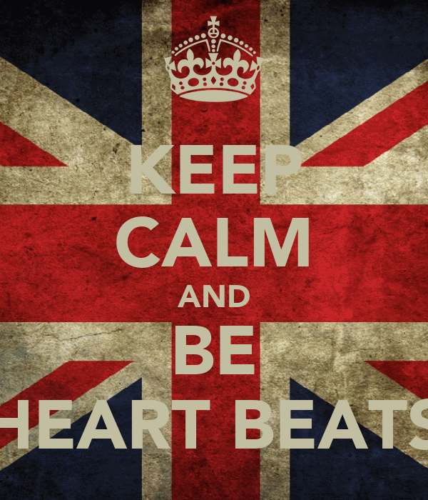 KEEP CALM AND BE HEART BEATS