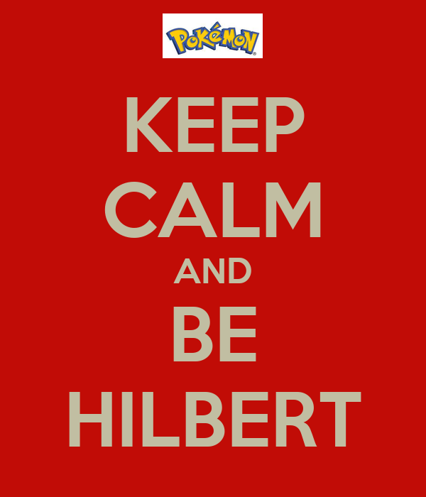 KEEP CALM AND BE HILBERT
