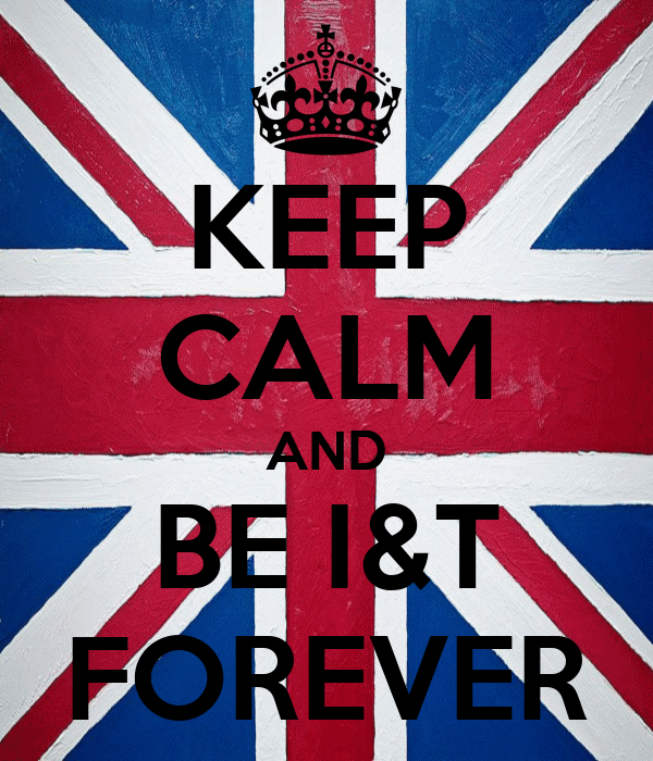 KEEP CALM AND BE I&T FOREVER