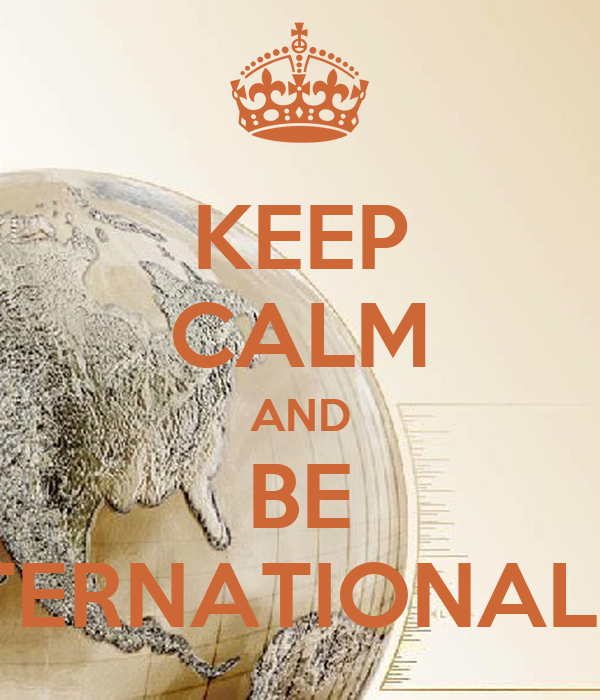 KEEP CALM AND BE INTERNATIONALIST