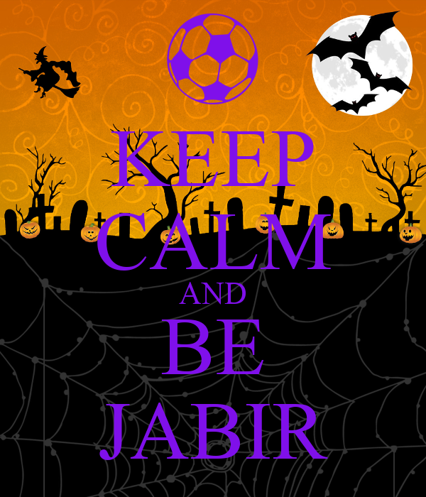KEEP CALM AND BE JABIR