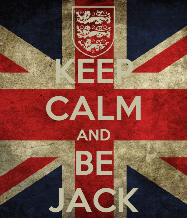 KEEP CALM AND BE JACK