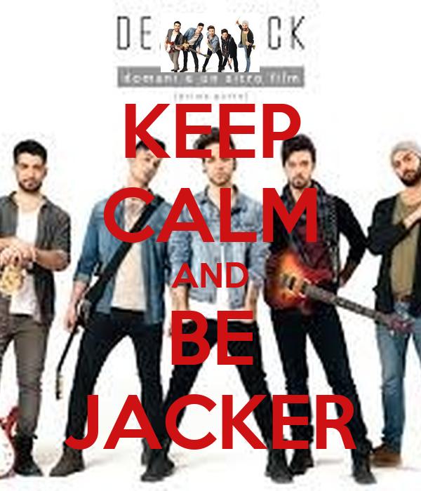 KEEP CALM AND BE JACKER