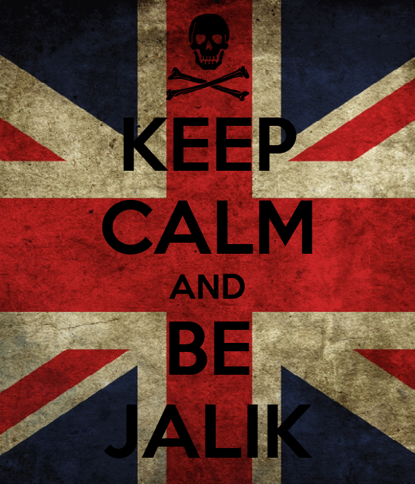 KEEP CALM AND BE JALIK