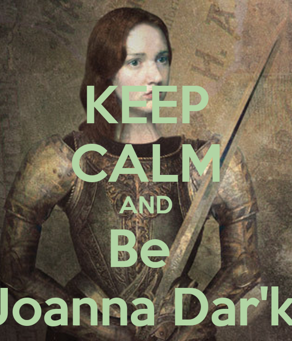 KEEP CALM AND Be  Joanna Dar'k.
