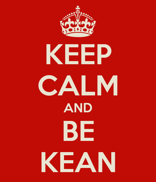 KEEP CALM AND BE KEAN