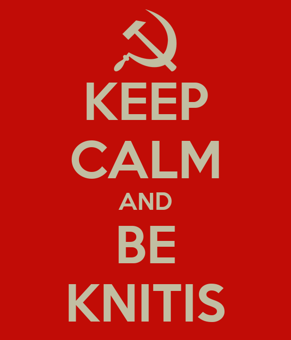 KEEP CALM AND BE KNITIS