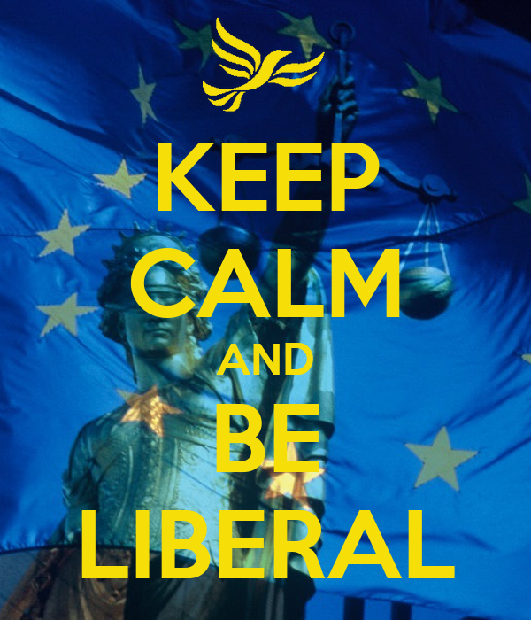 KEEP CALM AND BE LIBERAL