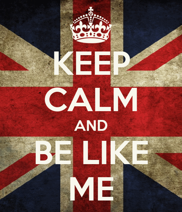 KEEP CALM AND BE LIKE ME