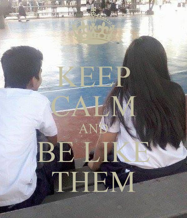 KEEP CALM AND BE LIKE THEM