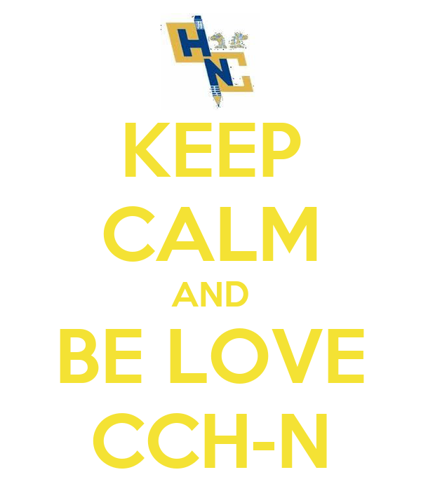 KEEP CALM AND BE LOVE CCH-N
